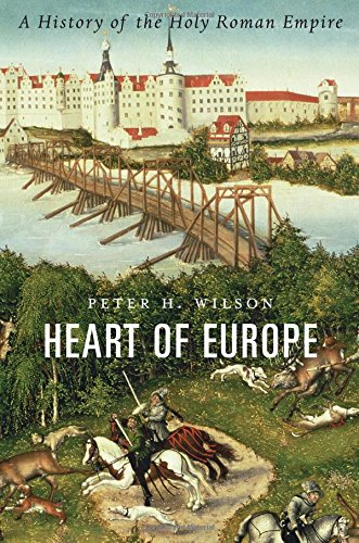 9780674058095: Heart of Europe: A History of the Holy Roman Empire