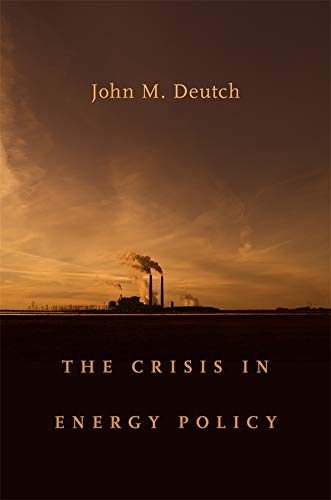9780674058262: The Crisis in Energy Policy (The Godkin Lectures on the Essentials of Free Government and the Duties of the Citizen)