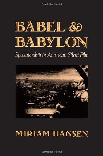 9780674058309: Babel and Babylon: Spectatorship in American Silent Film