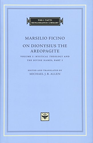 9780674058354: On Dionysius the Areopagite, Volume 1: Mystical Theology and The Divine Names, Part I (The I Tatti Renaissance Library)