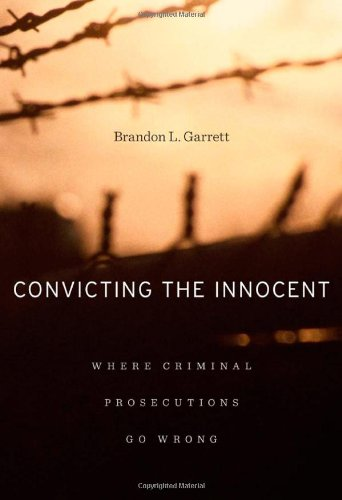 9780674058705: Convicting the Innocent: Where Criminal Prosecutions Go Wrong