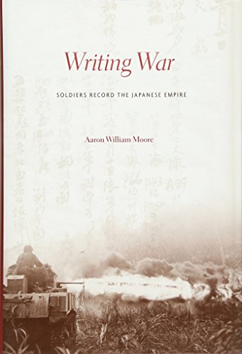 9780674059061: Writing War: Soldiers Record the Japanese Empire
