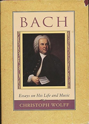 9780674059252: Bach: Essays on His Life and Music