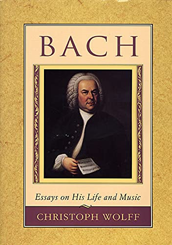 9780674059269: Bach: Essays on His Life and Music