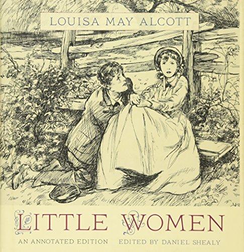 Little Women: An Annotated Edition: Alcott, Louisa May