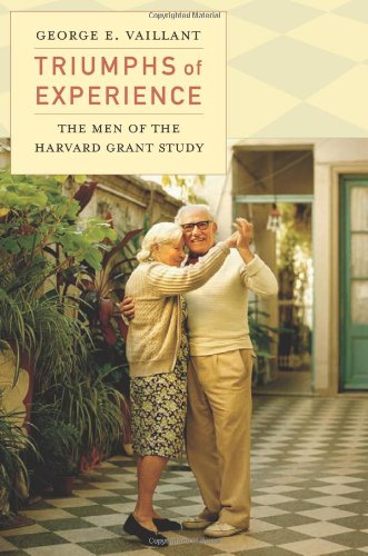 9780674059825: Triumphs of Experience: The Men of the Harvard Grant Study