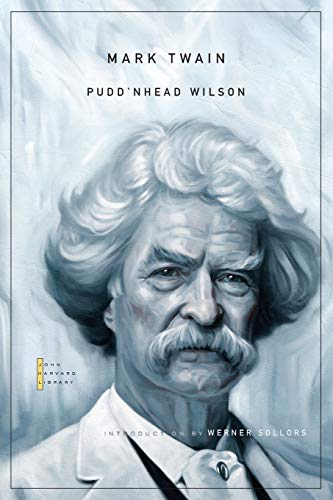 9780674059832: Pudd'nhead Wilson (The John Harvard Library)