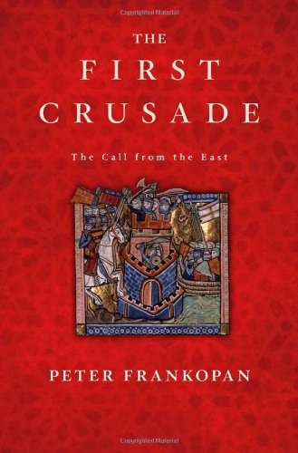 9780674059948: The First Crusade: The Call from the East