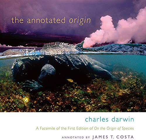 The Annotated Origin: A Facsimile of the: Charles Darwin; Introduction-James