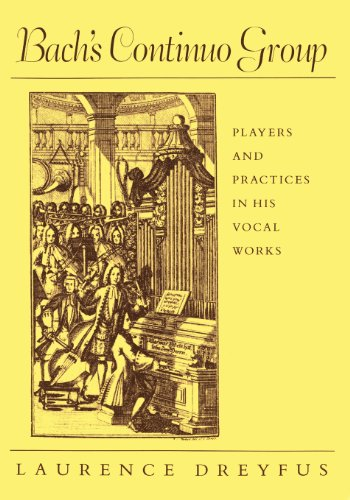 9780674060302: Bach's Continuo Group: Players and Practices in His Vocal Works (Studies in the History of Music)