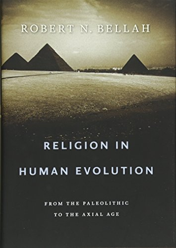 9780674061439: Religion in Human Evolution: From the Paleolithic to the Axial Age