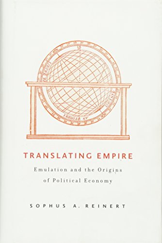 9780674061514: Translating Empire: Emulation and the Origins of Political Economy