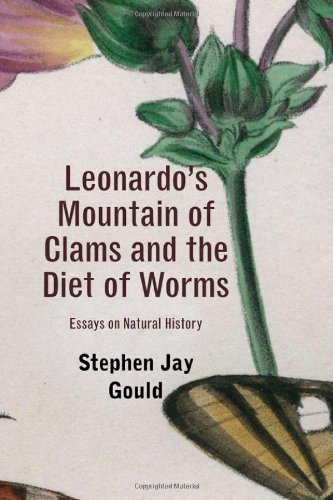 9780674061637: Leonardo's Mountain of Clams and the Diet of Worms: Essays on Natural History
