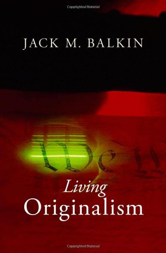 9780674061781: Living Originalism