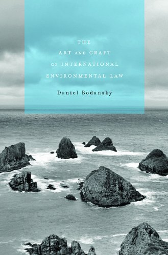 9780674061798: The Art and Craft of International Environmental Law