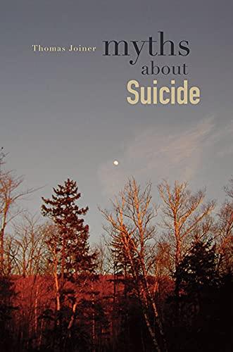 9780674061989: Myths about Suicide
