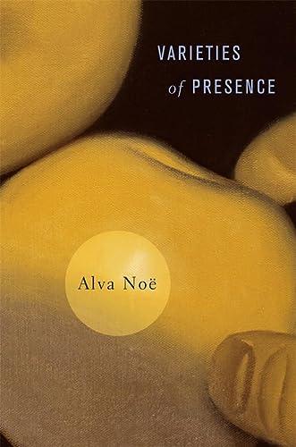 9780674062146: Varieties of Presence