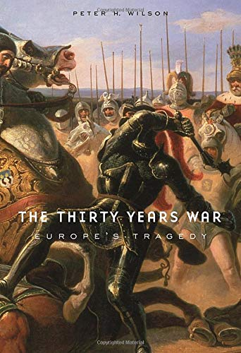 9780674062313: The Thirty Years War: Europe's Tragedy