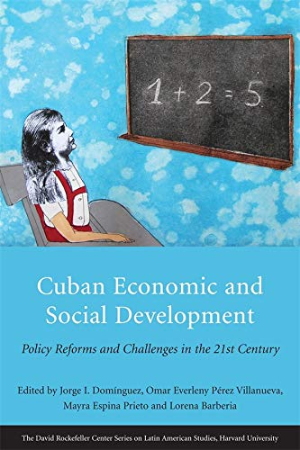 9780674062436: Cuban Economic and Social Development: Policy Reforms and Challenges in the 21st Century (Series on Latin American Studies)