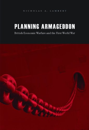 9780674063068: Planning Armageddon: British Economic Warfare and the First World War