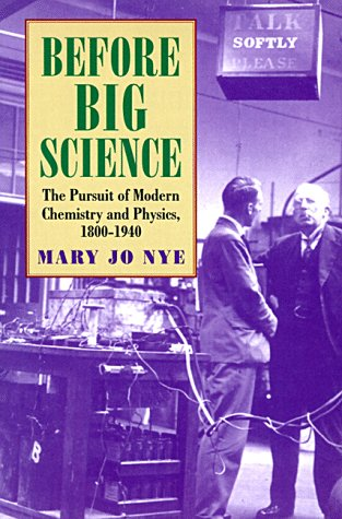 9780674063822: Before Big Science: The Pursuit of Modern Chemistry and Physics, 1800-1940
