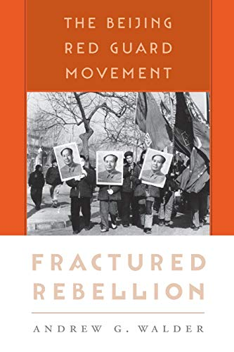 9780674064133: Fractured Rebellion: The Beijing Red Guard Movement