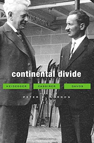 9780674064171: Continental Divide: Heidegger, Cassirer, Davos