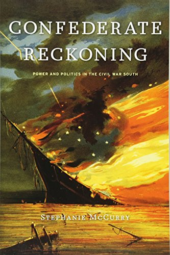 9780674064218: Confederate Reckoning: Power and Politics in the Civil War South