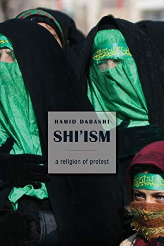 9780674064287: Shi'ism: A Religion of Protest