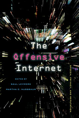 9780674064317: The Offensive Internet: Speech, Privacy, and Reputation