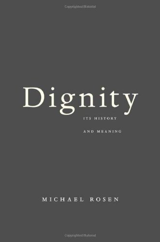 9780674064430: Dignity: Its History and Meaning