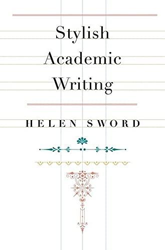 9780674064485: Stylish Academic Writing