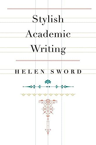 9780674064485: Stylish Academic Writing