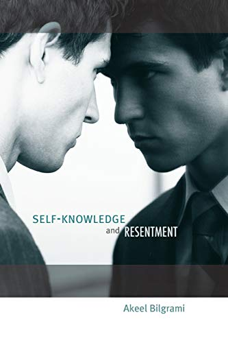 Self-Knowledge and Resentment (0674064526) by Akeel Bilgrami