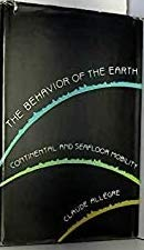 9780674064577: The Behavior of the Earth: Continental and Seafloor Mobility