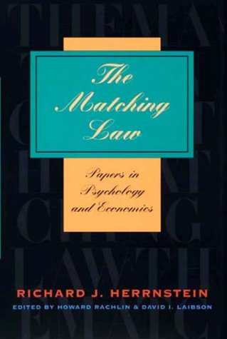 9780674064591: The Matching Law: Papers in Psychology and Economics