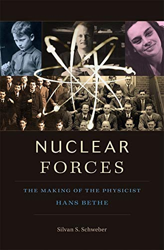 9780674065871: Nuclear Forces: The Making of the Physicist Hans Bethe