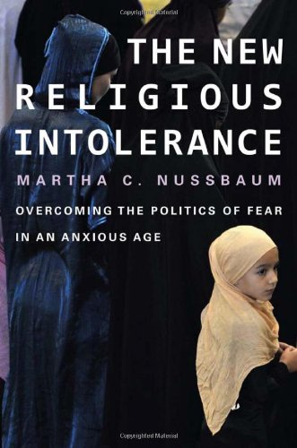 9780674065901: The New Religious Intolerance: Overcoming the Politics of Fear in an Anxious Age
