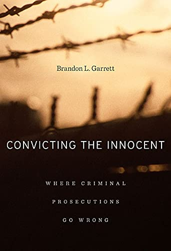 9780674066113: Convicting the Innocent: Where Criminal Prosecutions Go Wrong
