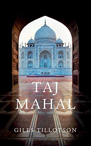 Taj Mahal (Wonders of the World) (0674066286) by Giles Tillotson
