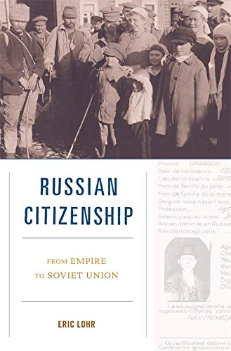 9780674066342: Russian Citizenship: From Empire to Soviet Union