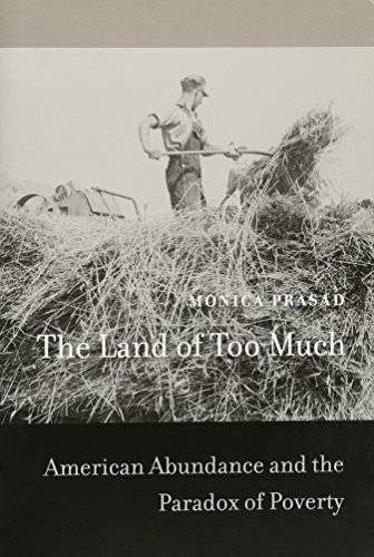 9780674066526: The Land of Too Much: American Abundance and the Paradox of Poverty