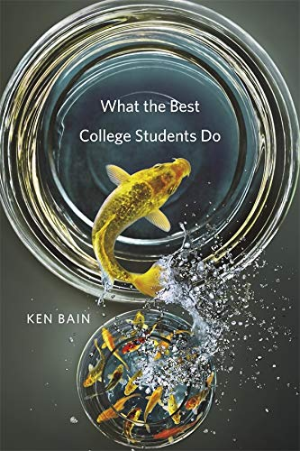 9780674066649: What the Best College Students do