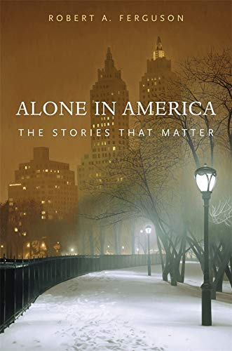 9780674066762: Alone in America: The Stories that Matter