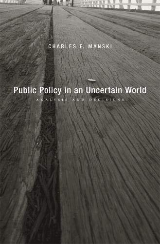 9780674066892: Public Policy in an Uncertain World: Analysis and Decisions