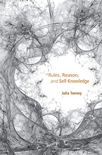 9780674067080: Rules, Reason, and Self-Knowledge
