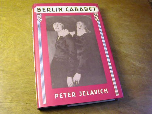 9780674067615: Berlin Cabaret (Studies in Cultural History)