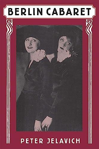 9780674067622: Berlin Cabaret (Studies in Cultural History)