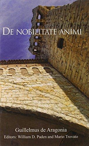 De nobilitate animi (Harvard Studies in Medieval Latin): Guillelmus de Aragonia