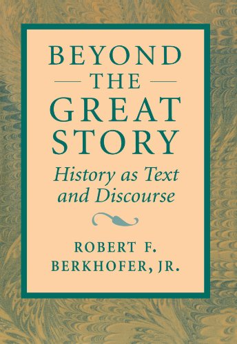 9780674069084: Beyond the Great Story: History as Text and Discourse
